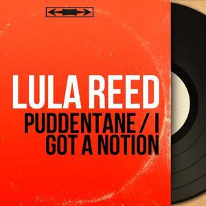 Puddentane / I Got a Notion