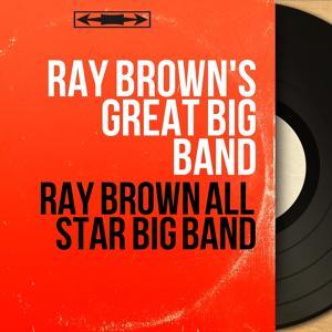 Ray Brown All Star Big Band
