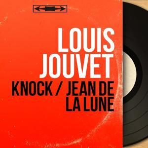 Knock / Jean de la Lune