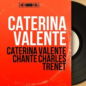 Caterina Valente chante Charles Trénet