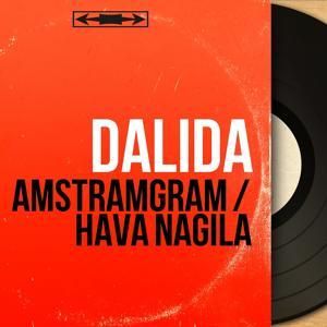 Amstramgram / Hava nagila