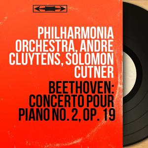 Beethoven: Concerto pour piano No. 2, Op. 19