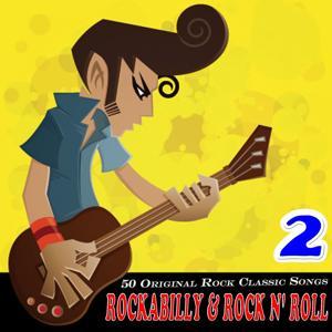 Rockabilly & Rock n' Roll Vol. 2