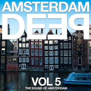 Amsterdam Deep, Vol. 5 (The Sound of Amsterdam)