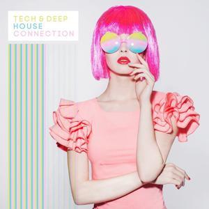 Tech & Deep House Connection