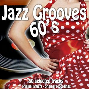 Jazz Grooves 60's (60 Selected Tracks)