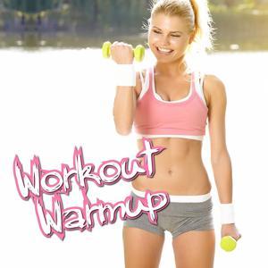 Workout - Warmup