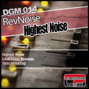 Highest Noise EP