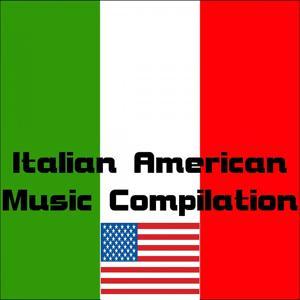 Italian American Music Compilation