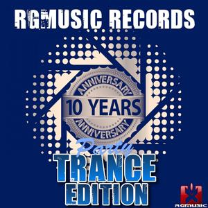 Rgmusic Records 10 Years Anniversary Party - Trance Edition