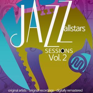 Jazz Allstars Sessions, Vol. 2 (Original Recordings.)