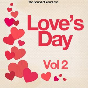 Love's Day, Vol. 2 (The Sound of Your Love)