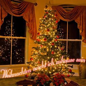 Weihnachten Möcht' Ich Zuhause Sein