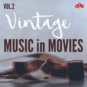 Vintage Music in Movies, Vol.2