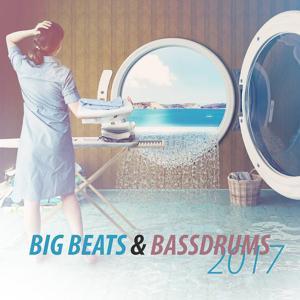 Big Beats & Bassdrums 2017
