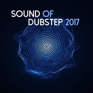 Sound of Dubstep 2017