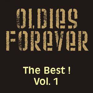 Oldies Forever - The Best! Vol.1