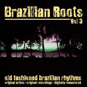 Brazilian Roots, Vol. 3