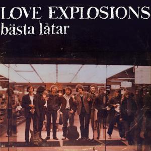 Love Explosions bästa låtar