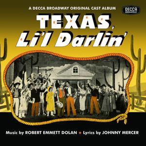 Texas, Li'l Darlin' / You Can't Run Away From It
