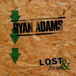 Lost & Found: Ryan Adams