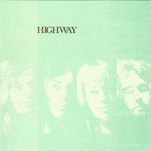 Highway (Digitally Remastered With Bonus Tracks)