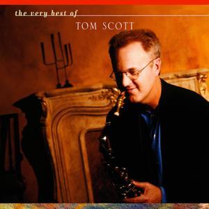 The Very Best Of Tom Scott