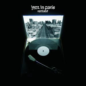 Jazz In Paris Remixed