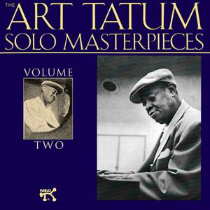 The Art Tatum Solo Masterpieces, Vol. 2