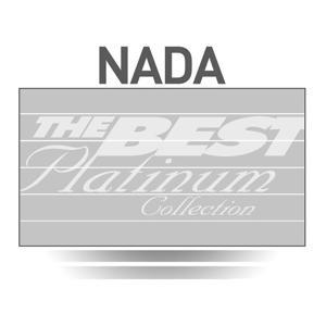 Nada: The Best Of Platinum