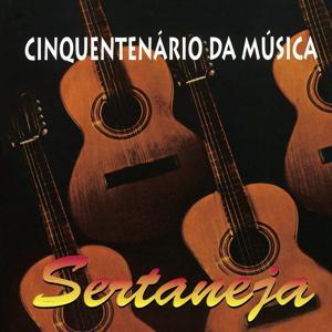 Cinquentenário Da Música Sertaneja