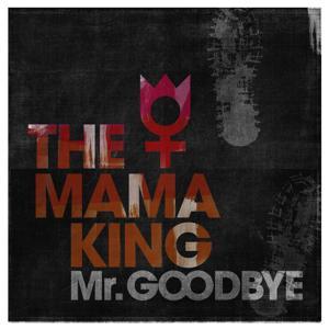 Mr. Goodbye