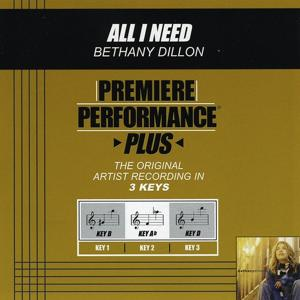 Premiere Performance Plus: All I Need