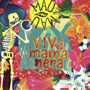 Viva Mamanera