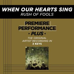 Premiere Performance Plus: When Our Hearts Sing