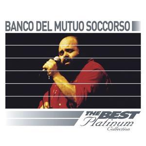 Banco Del Mutuo Soccorso: The Best Of Platinum