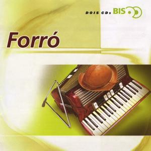Bis - Forró