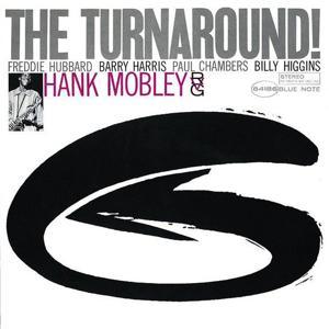 The Turnaround (The Rudy Van Gelder Edition)