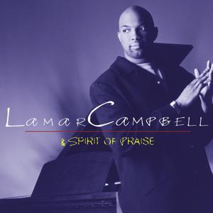 Lamar Campbell And Spirit Of Praise
