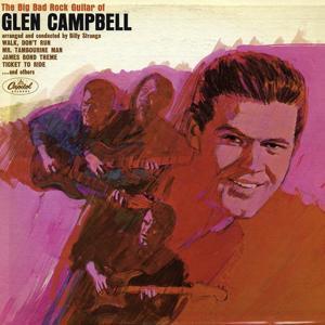 Big Bad Rock Guitar Of Glen Campbell