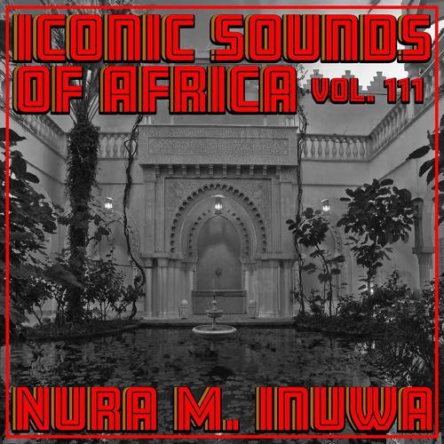Звук: слушать альбом музыки и песен Nura M Inuwa - Iconic