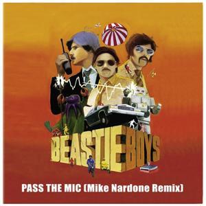 Pass The Mic (Mike Nardone Remix)