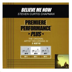 Believe Me Now (Performance Tracks) - EP