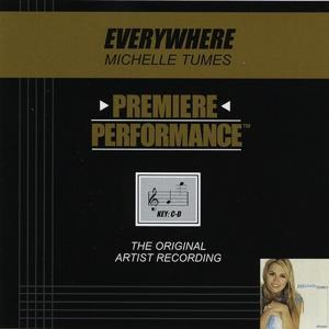 Premiere Performance: Everywhere