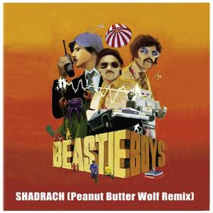 Shadrach (Peanut Butter Wolf Remix)