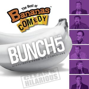 The Best Of Bananas Comedy: Bunch Volume 5