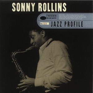 Jazz Profile: Sonny Rollins