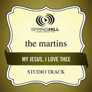My Jesus, I Love Thee (Studio Track)
