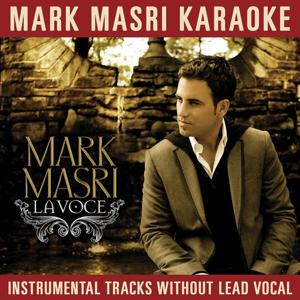 Mark Masri Karaoke - La Voce (Instrumental Tracks Without Lead Vocal)