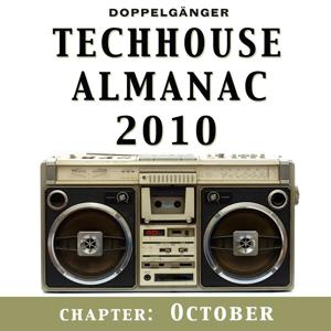 Doppelgänger pres. Techhouse Almanac 2010 - Chapter: October